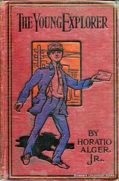 The Young Explorer by Horatio Alger