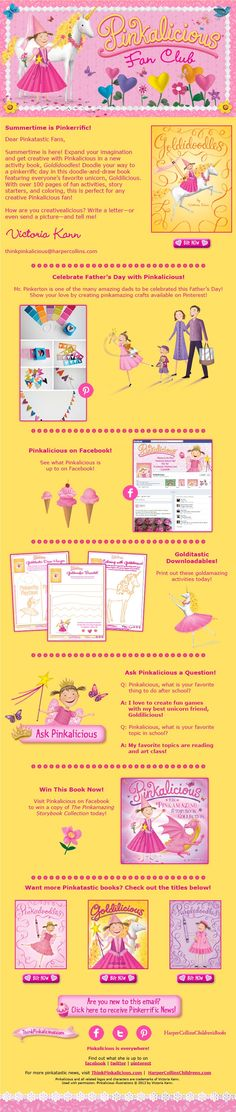 June, 2013 Official Pinkalicious Newsletter! Sign up here: www.thinkpinkalicious.com/victoria