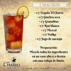 7 Machos, con Tequila El Charro! #TequilaElCharro #Tequila #Coctel #Cocktail #7Machos