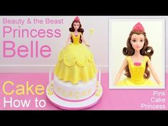 Disney Princess Belle Doll Cake How to By Pink Cake Princess - YouTube