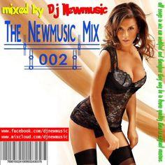Dj Newmusic – The Newmusic Mix 002 (2015)