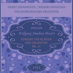 Grant Johannesen / Niederländisches Philharmonisches Orchester spielen: Wolfgang Amadeus Mozart: Konzert für Klavier und Orchester Nr. 24-Grant Johannesen-Classico Ivano