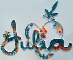 Quilling, name, Julia My first forays into quilling!