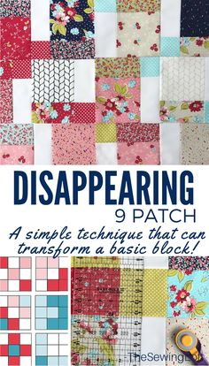 The disappearing 9 patch let's you create amazing designs from a simple quilt block. Learn how to create easy to sew patterns from this simple diy tutorial.