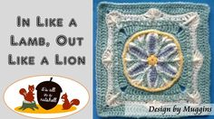In Like a Lamb, out like a Lion - Crochet Square