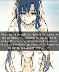 Petite' histoire de la personne la plus chère à mon cœur, prise entre ce qu'on fait subir à sa mère et ce qu'elle vit . Et personne ne voit sa souffrance, sauf moi. Rap Quotes, Love Quotes, Sad Anime, Manga Anime, Hogwarts Mystery, Manga Quotes, Popular Anime, Bad Mood, Sword Art Online