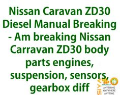 Nissan Caravan ZD30 Diesel Manual Breaking - Am breaking Nissan for sale http://www.siyasomarket.com/classified/clsId/15973/nissan_caravan_zd30_diesel_manual/