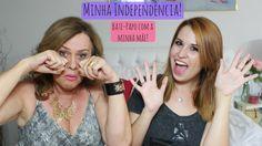 Minha Independência - Bate-papo com a minha Mãe