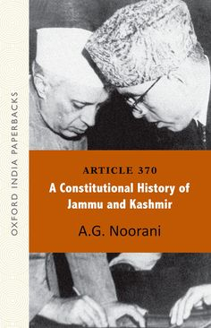 Check out our New Product  Article 370 , A Constitutional History of Jammu and Kashmir COD  AUTHOR: A.G. NooraniPublication date: 03.11.2014  Rs.495