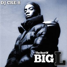 The Best Of Big L by DJCRE8 on SoundCloud - Hear the world's sounds