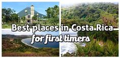Best places in Costa Rica for first time visitors: find out which destinations are easy accessible, have all the services for tourists and have plenty of activities for couples, families and solo travelers