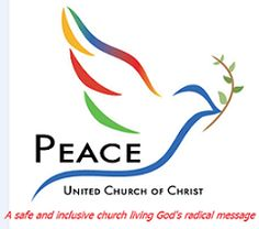 Peace United Church of Christ United Church Of Christ, Churches Of Christ, What Is Work, Unconditional Love, Religion, The Unit, Peace, Messages, Logo Ideas