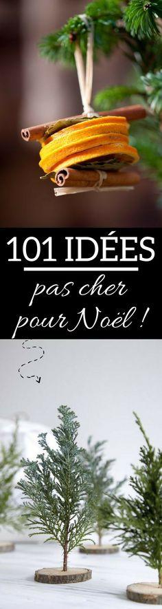 """Cliquez pour découvrir +101 idées """"pas cher"""" pour votre décoration de Noël !"""