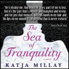 The Sea of Tranquility by Katja Millay Is an heart warming read!  — Reviews, Discussion, Bookclubs, Lists