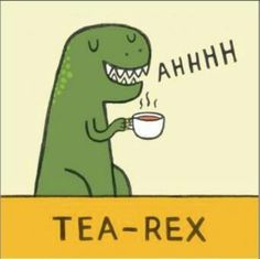 Tea Rex... that's the snuggliest.