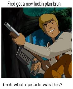 Fred gonna clap some fool Scooby Doo funny guns Haha Funny, Funny Jokes, Hilarious, Funny Stuff, Best Memes, Dankest Memes, Twisted Humor, Really Funny, Funny Photos