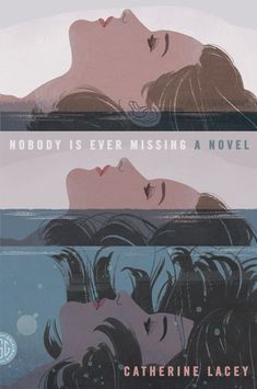 Nobody Is Ever Missing by Catherine Lacey // Amazing illustrated book cover, design by Charlotte Strick, illustration by Patrick Leger (plus 31 more of the most beautiful book covers Graphisches Design, Buch Design, Layout Design, Illustrations, Illustration Art, American Illustration, Books And Tea, Graphic Design Magazine, Magazine Design
