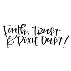 Silhouette Design Store - View Design #116130: faith, trust and pixie dust