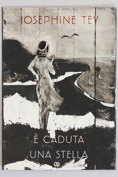 Josephine Tey    •    Fuorisede, di Mariolina Bertini    13: In viaggio con Josephine Tey    •    con un ritratto di copertina di Paola Monasterolo