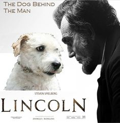 The dog behind the man: LINCOLN Oscars 2013, Lincoln, The Man, Dogs, Animals, Animales, Animaux, Pet Dogs, Doggies