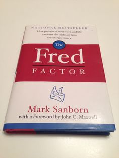 Great short book that inspired you to be more than average using an example of an exceptional postal carrier named Fred.