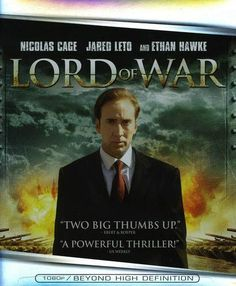 Blu-Ray Lord Of War Nicholas Cage Ethan Hawke Action Espionage Drama Thriller Movie List, Movie Tv, Top Movies To Watch, Lord Of War, Lions Gate, Ethan Hawke, Man Movies, Netflix Movies, Nicolas Cage