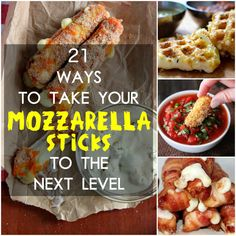 21 Genius Ways To Take Your Mozzarella Sticks To The Next Level