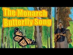 Life cycle song: Monarch butterfly metamorphosis and migrations to Mexico (Elementary science) - YouTube