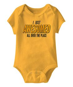 Gold 'I Just Awesomed' Bodysuit | zulily