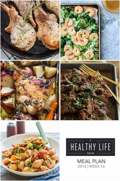 Weekly Meal Plan Week 16  As you write out your grocery list for the upcoming week check out these healthy family friendly recipes from this weeks menu plan for five weeknight meals, and one dessert idea. Each featured recipe includes link to complete recipe. - A Healthy Life For Me
