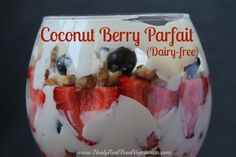 This rich and creamy coconut berry parfait is a healthy yet decadent dessert. The texture of the fluffy coconut cream is delicious! Serve at a dinner party or for an intimate meal. Whipped Coconut CreamBerry Parfait: 1 cup coconut cream (where to get BPA free coconut milk) 1/2- 3/4 cup strawberries 1/4- 1/2 cup walnuts …