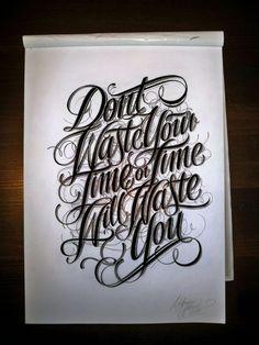 dont waste your time... by Mateusz Witczak, via Behance