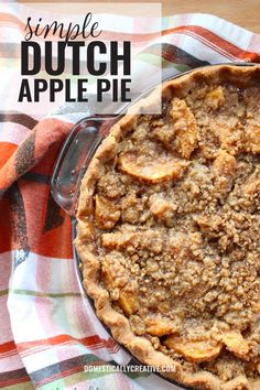 Easy recipe for Dutch Apple Pie with the perfect flaky crust and crumbly sweet topping. Easy recipe for Dutch Apple Pie with the perfect flaky crust and crumbly sweet topping. New Year's Desserts, Single Serve Desserts, Desserts For A Crowd, Winter Desserts, Party Desserts, Delicious Desserts, Apple Desserts, Healthy Desserts, Apple Pie Recipes