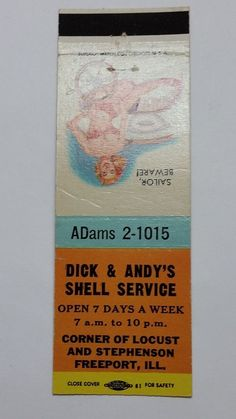 DICK & ANDY S SHELL SERVICE FREEPORT ILLINOIS ADams 2-1015 Matchbook Matchcover2
