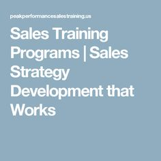 Sales Training Programs | Sales Strategy Development that Works
