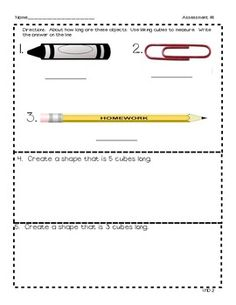 Here's a packet with three assessments and a pretest for the Common Core standard 1.MD.2 - Express the length of an object as a whole number of length units, by laying multiple copies of a shorter object (the length unit) end to end; understand that the length measurement of an object is the number of same-size length units that span it with no gaps or overlaps.