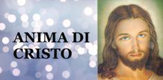Anima di Cristo, preghiera a Gesù.