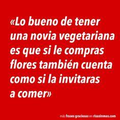 Novia vegetariana. #humor #risa #graciosas #chistosas #divertidas