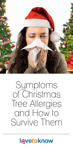There is a wide range of symptoms for Christmas tree allergies. If you suffer from this type of allergic reaction during this joyous holiday season, there are a few things you can do to survive them. Christmas History, Christmas Music, Christmas Cards, Christmas Decorations, Christmas Tree, Christmas Entertaining, Holiday Parties, Fun Party Games, Making Memories