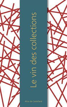 Le vin des collections  #nouvelles #histoire #écrit #récit #littérature #short #stories