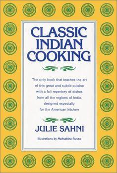 Classic Indian Cooking by Julie Sahni,http://www.amazon.com/dp/0688037216/ref=cm_sw_r_pi_dp_E4Wtsb1D2GHNVT3M