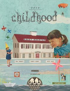 Dear Childhood « Reese Lansangan