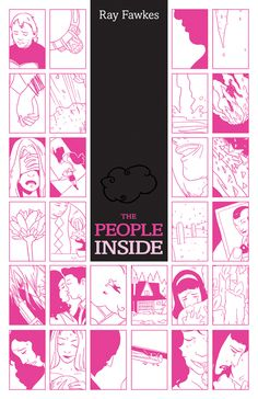 THE PEOPLE INSIDE, Written and Drawn by Ray Fawkes