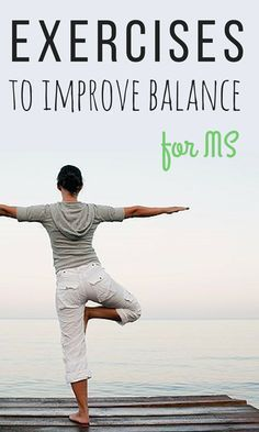 Balance problems caused by multiple sclerosis can make walking a challenge, but some simple exercises can help. #MSexercises #everydayhealth | everydayhealth.com