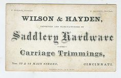 1860s Coated Stock Trade Card Wilson Hayden Saddlery Hardware Cincinnati Ohio | eBay