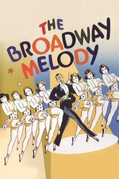 ブロードウェイ・メロディ The Broadway Melody (1929)