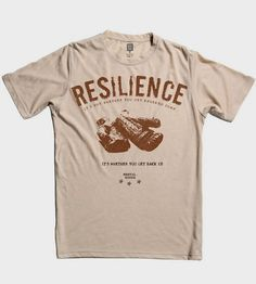 """Resilience T-Shirt 