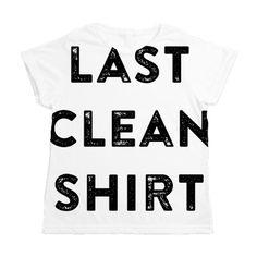 Last Clean Shirt Women's All Over Print T-Shirt