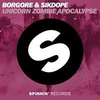 Borgore & Sikdope - Unicorn Zombie Apocalypse (Preview) by Borgore on SoundCloud