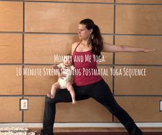 Mommy and Me Yoga_ 10 Minute Strengthening